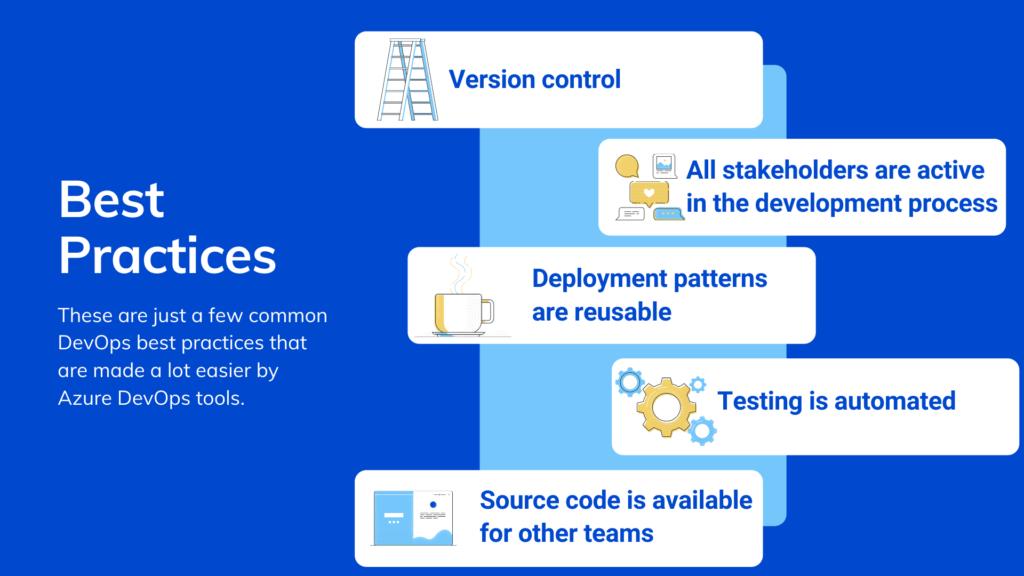 DevOps best practices are made easier by mastering Azure DevOps